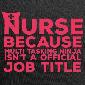 Nurse: Nurse Because Multi Tasking - Jersey Beanie