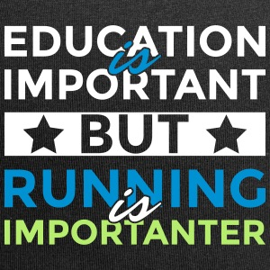 Education is important but is running importanter - Jersey Beanie