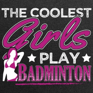 COOLEST GIRLS PLAY BADMINTON - Jersey Beanie