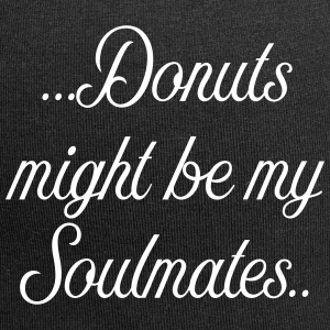 Donuts might be my soulmates - Jersey Beanie