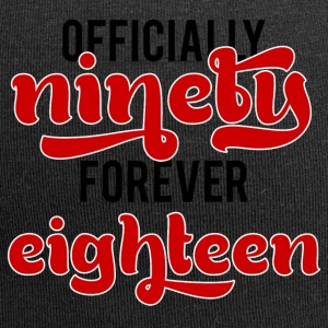 90th birthday: Officially Ninety. Forever Eightee - Jersey Beanie