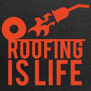 Dachdecker: Roofing Is Life. - Jersey-Beanie