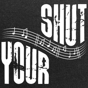 Shut your music - Jersey-Beanie