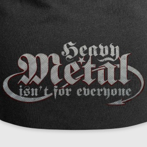 Heavy Metal is not for everyone. (Steel) - Jersey Beanie