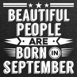 Beatiful people born in september - T-Shirt - Jersey Beanie