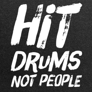 Drummer Design - Hit Drums not People - Jersey Beanie