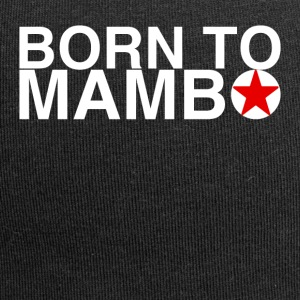 Born to Mambo - DanceShirts - Jersey Beanie