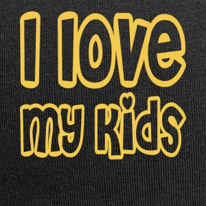 i love my kids - Jersey-Beanie