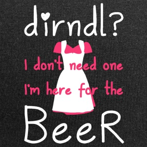 Dirndl? I do not need one, I'm here for the beer - Jersey Beanie