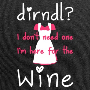 Dirndl? I do not need one, I'm here for the wine - Jersey Beanie