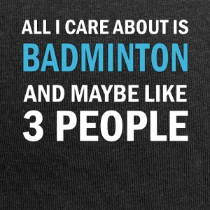 All I Care About ice Badminton and Maybe Like 3 - Jersey Beanie