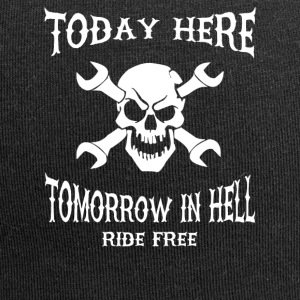 Today here, tomorrow in hell - Jersey Beanie