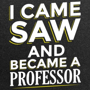 I CAME SAW AND BECAME A PROFESSOR - Jersey-Beanie