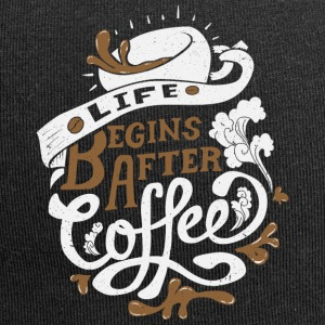 Life Begins after coffee - Jersey Beanie