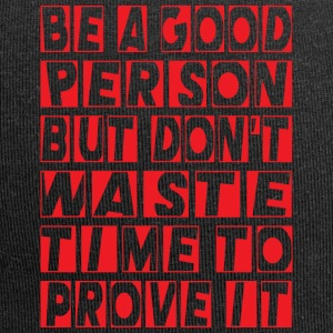 Be a good person - Jersey Beanie