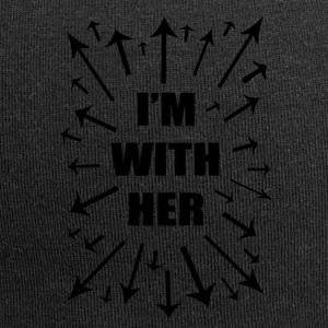 I'm With Her! Support Women Everywhere! - Jersey Beanie
