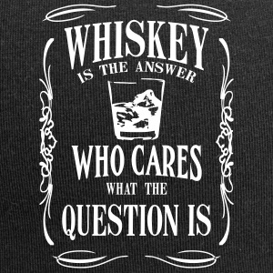 Whiskey is the answer who cares what the questuion - Jersey Beanie