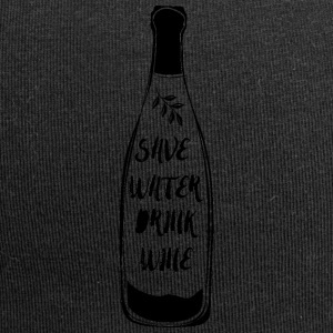 Vin: Save Water, Drink Wine! - Jersey-beanie