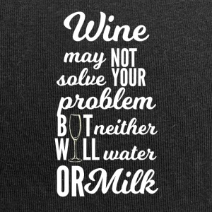 Wein: Wine may not solve your problems... - Jersey-Beanie