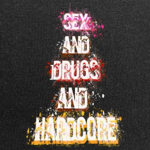 Sex and Drugs and Hardcor - Jersey-Beanie