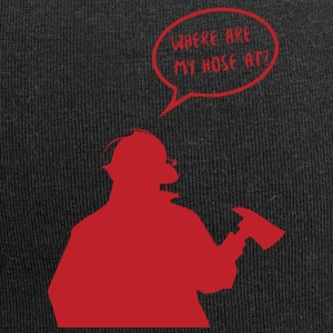 Fire brigade: Where are my hose at? - Jersey Beanie