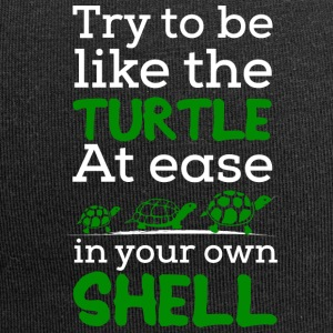 Try To Be Like a Turtle, At ease in Your own Shell - Jersey Beanie