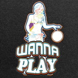 WANNA PLAY WITH SEXY GIRL - Jersey Beanie