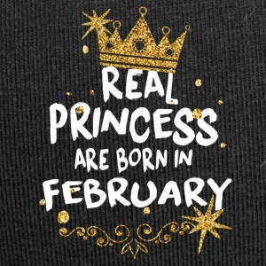 Real princesses are born in February! - Jersey Beanie