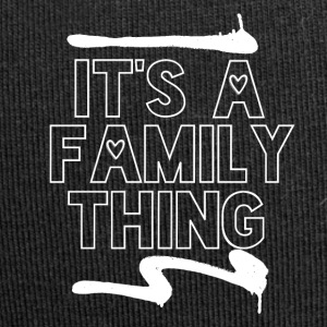 Its a Family Thing - Family Love - Jersey-Beanie