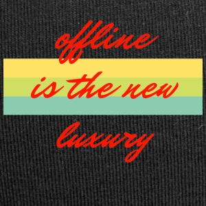 offline is the new luxury - Jersey-Beanie