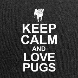 Keep Calm and Love Pugs - Jersey Beanie