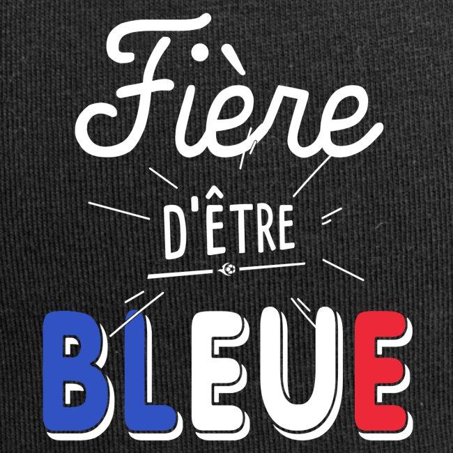 FOOTBALLEUSE coupe du monde Fière d'être bleue -V2