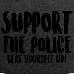 Support the police - Beat yourself up! - Jersey Beanie