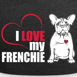 I LOVE MY FRENCHIE - Bonnet en jersey