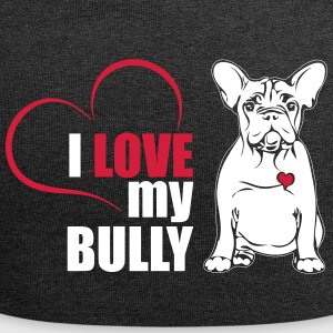 I LOVE MY BULLY - Jersey-Beanie