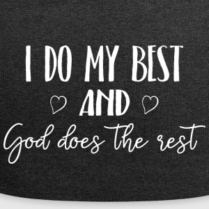 I do my best and God does the rest - Jersey-Beanie