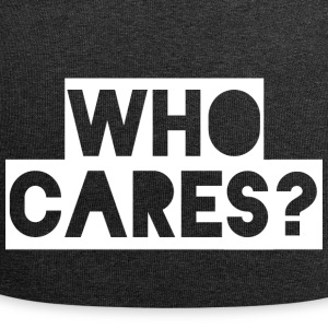 WHO CARES? - Jersey Beanie