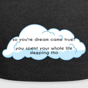 High School / Graduation: So your dream came true? - Jersey Beanie