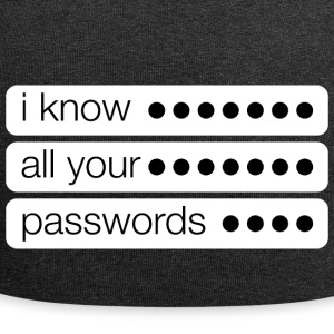 I know all your passwords creepy - Jersey Beanie
