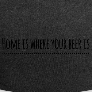 home is where your beer is - Jersey-Beanie