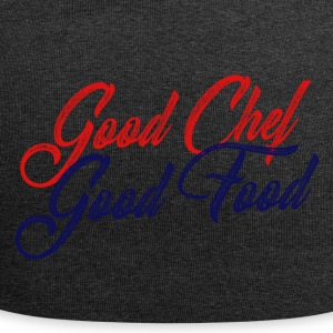 Chef / Chef Cook: Good Chef - Good Food - Jersey Beanie