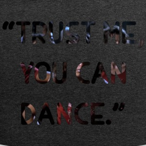 Trust me you can dance - Jersey Beanie