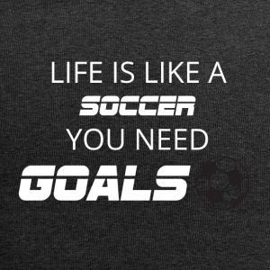 Football: Life is like a soccer. You need Goals! - Jersey Beanie
