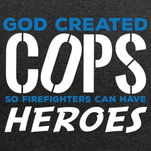 Polizei: God created Cops so firefighters can have - Jersey-Beanie