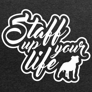 STAFF UP YOUR LIFE - American Staffordshire - Jersey-Beanie