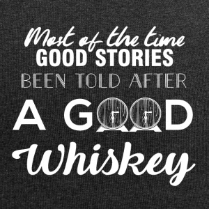 Whiskey - Most of the times good stories ... - Jersey Beanie