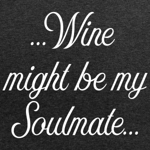 Wine might be my soulmate - Jersey-Beanie