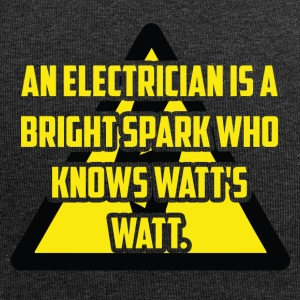 Elektriker: An Electrician is a bright spark who - Jersey-Beanie