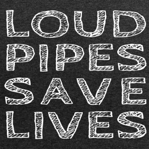 Loud Pipes Save Lives - Jersey Beanie