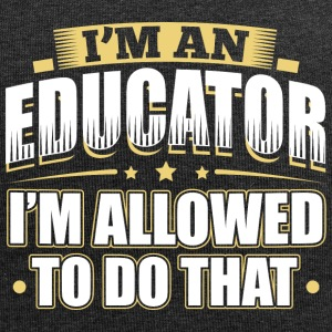 I'M AN EDUCATOR I'M ALLOWED TO DO THAT - Jersey Beanie